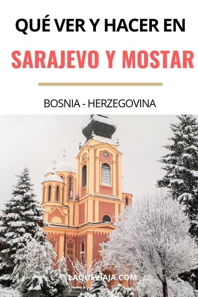 QUE VER Y HACER EN SARAJEVO Y MOSTAR -BOSNIA HERZEGOVINA