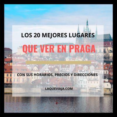 Los 20 Mejores lugares que ver en Praga