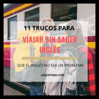 11 Trucos para Viajar sin saber Inglés