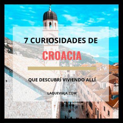 7 Curiosidades de Croacia de las que no tenías idea y yo tampoco