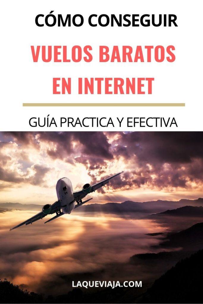 COMO CONSEGUIR VUELOS BARATOS EN INTERNET