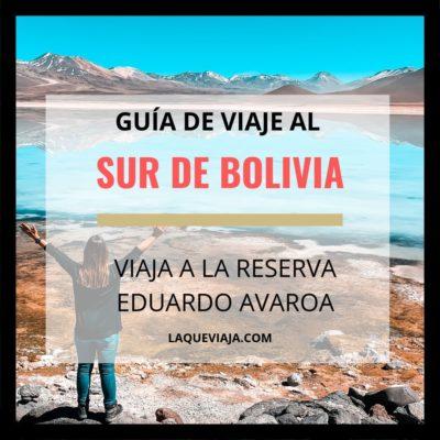 Guía de viaje a la Reserva Eduardo Avaroa