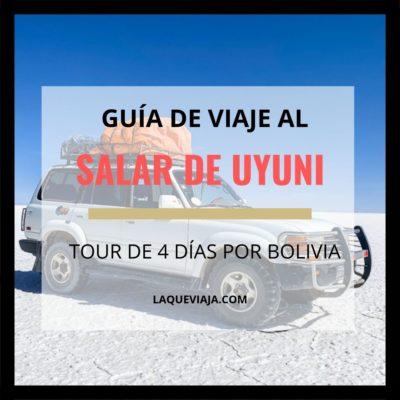 Guía de viaje al Salar de Uyuni (Bolivia)