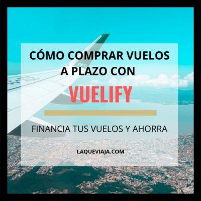 Cómo comprar vuelos a plazo con Vuelify: ¡Financia tus vuelos!