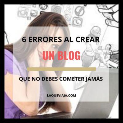 6 Errores al crear un blog que NO debes cometer