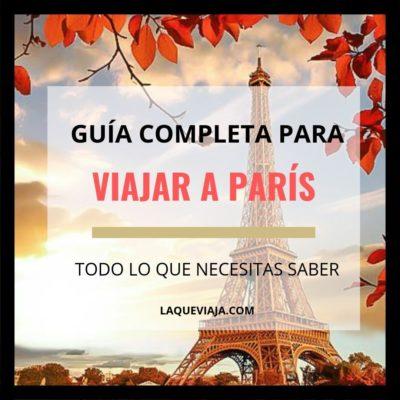 Mega Guía para viajar a París