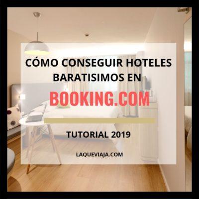 Cómo conseguir hoteles baratísimos en Booking.com