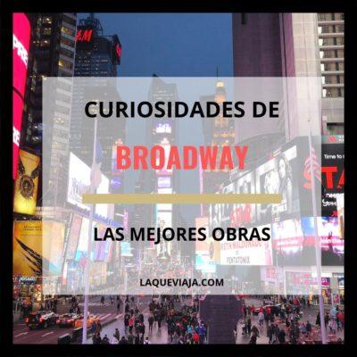 Curiosidades de Broadway – Las Mejores Obras del Mundo