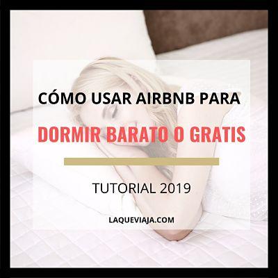 Cómo usar Airbnb para dormir barato o gratis