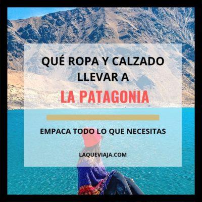 Qué ropa llevar a la Patagonia
