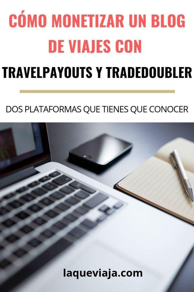 como monetizar un BLOG DE VIAJES con travelpayouts y tradedoubler