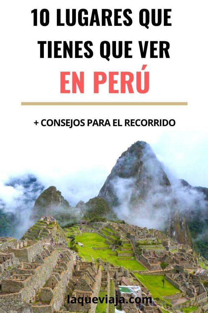 QUE VER EN PERU - LOS MEJORES LUGARES PARA VISITAR EN PERU