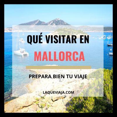 Qué visitar en Mallorca (los mejores lugares)